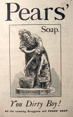 1883 Pears Soap Ad ~ You Dirty Boy