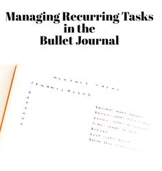 Learn how to manage recurring tasks in your Bullet Journal.