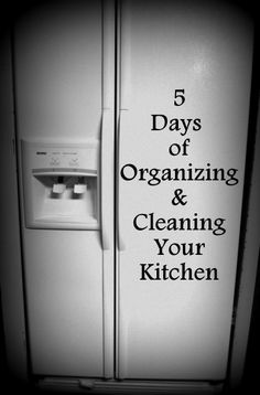 Organizing & Cleaning Your Kitchen