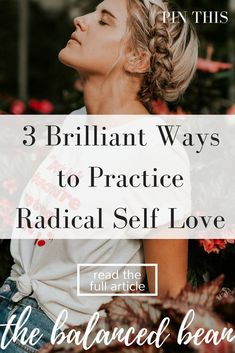 Let's start a revolution by loving ourselves! Practice radical self love and unlock the power of divine feminine energy. The Balanced Bean | Health + Wellness + Lifestyle + Self-Care Tips For Millennial Women Seeking Balance
