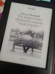 ...un imprevisto chiamato amore... Anna Premoli