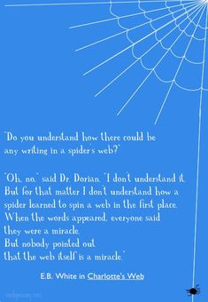 Charlotte's web was my favorite book when I was little--a wonderful, fun story about unlikely, miraculous friendship.