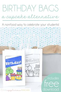 Birthday Bags: An Alternative to Cupcakes in the Classroom - free download included!