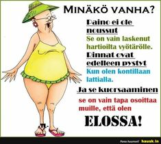 Minäkö vanha? - HAUSK.in Birthday Quotes, Funny Texts, Jokes, Mood, Thoughts, Inspiration, Biblical Inspiration, Anniversary Quotes, Jokes Quotes