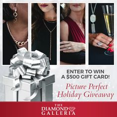 Starting now you can enter for a chance to win a $500 gift card at the Diamond Galleria. Every month there will be a new winner now until December 23rd!