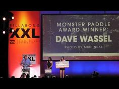 Dave Wassel wins the 2012 XXL Monster Paddle Award!