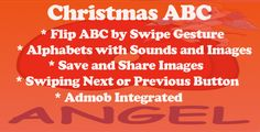 Christmas ABC . Help your kids learn the alphabet with this colorful Christmas ABC. Simply launch the app to see the alphabet displayed one letter at a time, with an accompanying audio of the letter being spoken.Flick to the right or left to change letters.This is a fun learning exercise for pre-schoolers, that