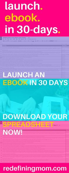 Launch an ebook in 30 days! Download your launch timeline spreadsheet now! launch ideas / launch a book / launch plan / make money blogging / make money from home / passive income via @redefinemom