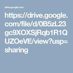 https://drive.google.com/file/d/0B5zL23gc9XOXSjRqb1R1QUZOeVE/view?usp=sharing