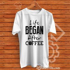 Life Is Began Quote Tshirt https://tshirtvila.com/product-category/clothing/t-shirts-clothing/quote-tshirts