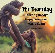 It's Thursday! Have a fab day! Enjoy whatever you're doing! #Thursdaymorningwishes #Thursdaypositivequotes #Happythursdayquotes #Thursdayquotesforwork #Goodmorningthursday #Itsthursdayquotes #Morningthursdayquotes #Morningwishesquotes #Goodmorningwish #Beautifulmorningwishes #Thursdayquotes #Thursdaymorningquotes #Thursdaysayings #Goodmorningquotes #Goodmorningsayings #Positiveenergy #Inspirationalmorningquotes #Inspirationalquotes #Dailyquotes #Everydayquotes #Instaquotes #therandomvibez Thursday Morning Quotes, Happy Thursday Quotes, Morning Wishes Quotes, Good Morning Wishes, Morning Messages, Good Morning Quotes, Thursday Images, It's Thursday, Everyday Quotes