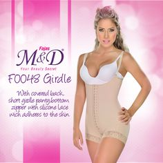 F0048 girdle with covered back, short girdle panty, this reference has a bottom zipper system and a silicone lace wich adheres to the skin.Fajas MyD makes you feel sure and comfortable all day.
