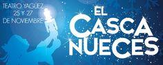 """Ballet Teatro Nacional de Puerto Rico presenta: """"El Cascanueces"""" presentándose el 25 y 27 de noviembre en el Teatro Yaguez. Boletos + Info en Ticket Center www.tcpr.com"""