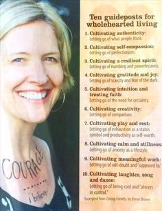 Brene Brown - Daring Greatly - Cultivating Wholehearted Living Great Quotes, Quotes To Live By, Life Quotes, Inspirational Quotes, Change Quotes, Quotes Quotes, Attitude Quotes, Motivational, Cool Words