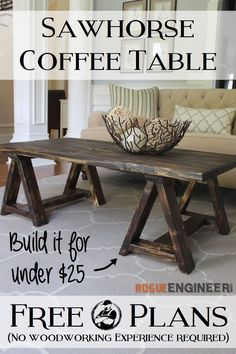 Sawhorse Coffee Table | Free DIY Plans | rogueengineer.com #DIYcoffeetable #LivingRoomFurniturePlans