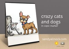 Crazy cats and dogs – in Copic Marker