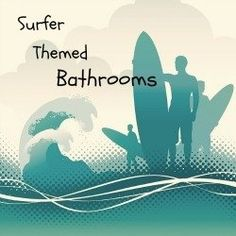 It Is Easy And Affordable To Decorate A Unique Surferu0027s Surfboard Themed Bathroom When You Have