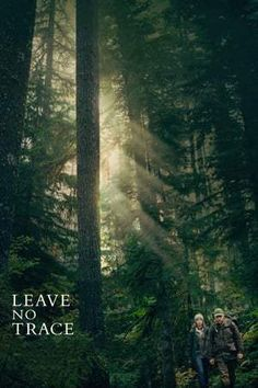 Leave No Trace -Watch Leave No Trace FULL MOVIE HD Free Online - movie posters Men In Black, 2018 Movies, New Movies, Movies Free, Lara Jean, Hindi Movies, Edward Cullen, Drama, Christopher Robin