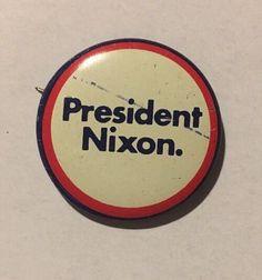 "Present Nixon Political Litho 1 1//2/"" Button Look!"