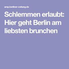 Schlemmen erlaubt: Hier geht Berlin am liebsten brunchen