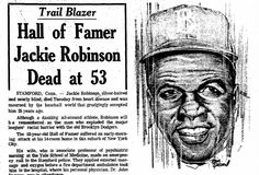"A newspaper article and illustration about the pioneering baseball player and civil rights activist Jackie Robinson, published in the Plain Dealer (Cleveland, Ohio), 25 October 1972. Read more on the GenealogyBank blog: ""Elizabeth Cady Stanton, Jackie Robinson & Rosa Parks Obituaries."""