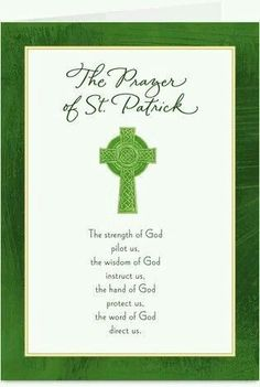 Patrick's Day cards like St Patrick Prayer card. Just add your own photos, text and a signature to a religious St. Patrick's Day cards and we'll mail it for you! St Patricks Day Cards, St Patricks Day Quotes, Happy St Patricks Day, Saint Patricks, Irish Prayer, Irish Blessing, House Blessing, God Prayer, St Patrick Prayer