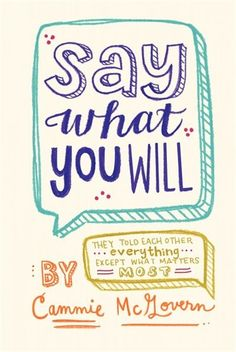Say What You Will by Cammie McGovern | Hardcover | chapters.indigo.ca