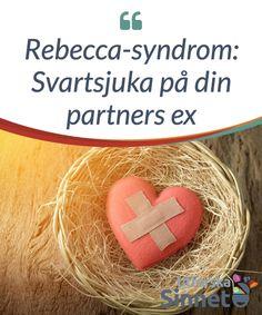 Rebecca-syndrom: Svartsjuka på din partners ex.  Jämför du dig #själv med din nuvarande partners ex? Inom #psykologi kallas detta för #Rebecca-syndrom. Här är #bakgrunden till denna #benämning.