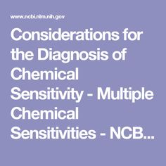Considerations for the Diagnosis of Chemical Sensitivity - Multiple Chemical Sensitivities - NCBI Bookshelf
