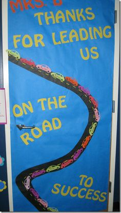 """Teacher Appreciation: """"Leading us on the road to success"""""""