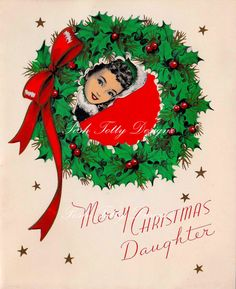 Vintage Merry Christmas Daughter Greetings by poshtottydesignz