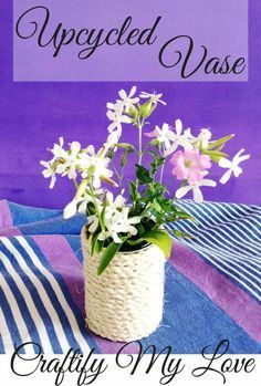 DIY upcycled vase using a tin can and rope Upcycled Crafts, Upcycled Home Decor, Recycled Art, Upcycled Furniture, Summer Crafts, Crafts For Kids, Vase, Diy Art, Transformers