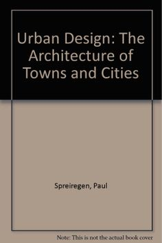 21 best books of possible interest images on pinterest book show urban design the architecture of towns and cities fandeluxe Choice Image