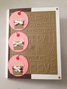 Birthday Card. will also be cute with happy birthday stamped repeatedly on the back then embossed with an simple pattern.