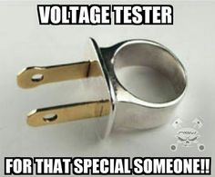 voltage tester for that special someone ♠ re-pinned by http://www.wfpblogs.com/category/toms-blog/