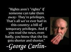 Scary BUT True! The words of the late George Carlin. George Carlin, The Words, Great Quotes, Inspirational Quotes, Awesome Quotes, Motivational Quotes, Think, Famous Quotes, Wisdom Quotes