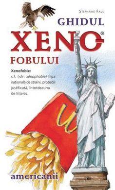 Ghidul xenofobului - americanii - Stephanie Faul - 13.23 lei