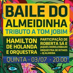 Olha quanta coisa boa espera por você na próxima quinta, 03/07, no Baile do Almeidinha! #gafieira #vaiterbaile #hamiltondeholanda