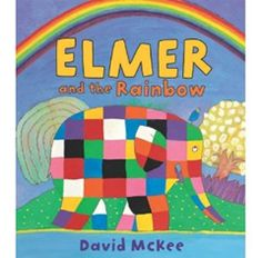 Book, Elmer and the Rainbow by David McKee
