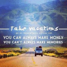 Go as many places as you can and make memories from it. #motivation #vacation