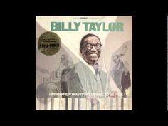 Billy Taylor fue un pianista y compositor estadounidense de jazz que nació el 24 de julio de 1921.  Adscrito a la estética del jazz swing y el bop durante su trayectoria profesional, es de destacar también su labor divugadora del jazz en los medios; sirva de ejemplo su participación en el programa televisivo Sunday Morning de la CBS. http://youtu.be/jlH_XFuf3wU