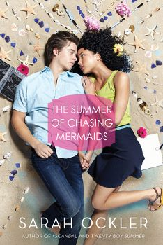 ★★★ Review: The Summer of Chasing Mermaids by Sarah Ockler || pinkindle.net