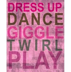 Oopsy Daisy Fine Art for Kids Inspire Me Dress Up Stretched Canvas Art by Mary Beth by - - This inspirational canvas wall art is created by an artist that believes in promoting pe Kids Inspire, Dance Quotes, Little Girl Rooms, My Princess, Princess Quotes, My New Room, Girl Quotes, Fun Quotes, I Dress