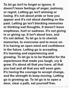 To let go isn't to forget or ignore.