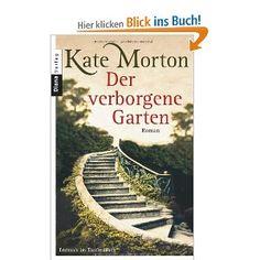 Kate Morgan: Der verborgene Garten    Ein spannender historischer Roman; eine junge Frau der Gegenwart geht auf die Suche nach ihrer Vergangenheit und entdeckt sehr merkwürdige Einzelheiten ihrer Herkunft...  Spannung auf über 600 Seiten!