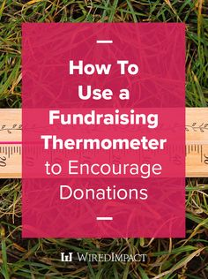 How to Use a Fundraising Thermometer to Encourage Donations Fundraiser Thermometer, Goal Thermometer, Web Seo, Goal Tracking, Church Ministry, Church Building, Fundraisers, Pta, Non Profit