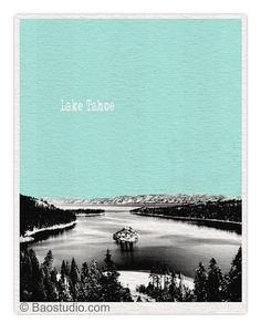 Hey, I found this really awesome Etsy listing at https://www.etsy.com/listing/461791380/lake-tahoe-art-print-world-traveler