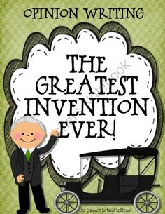 Opinion Writing - Greatest Invention Ever! from Sweet Integrations...With a Taste of Technology on TeachersNotebook.com -  (7 pages)  - After reading informational text about famous inventors and inventions, students will write a persuasive essay which gives their opinion of The Greatest Invention Ever. They will use a graphic organizer to organize their thoughts, facts and examples. (I&a
