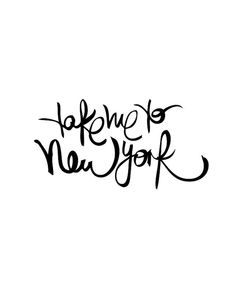 Printable Art Take Me to New York Black and by TheMotivatedType