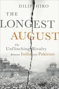 The Longest August: The Unflinching Rivalry Between India and Pakistan by Dilip Hiro http://www.amazon.com/dp/1568587341/ref=cm_sw_r_pi_dp_u3Huvb13FAGZP